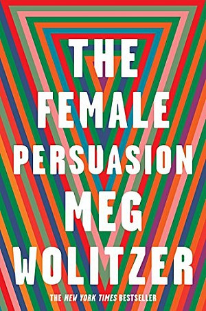 The Female Persuasion (Englisch)