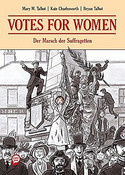 Votes for Women - Der Marsch der Suffragetten