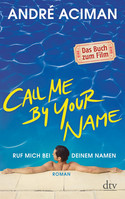 Call Me By Your Name: Ruf mich bei deinem Namen
